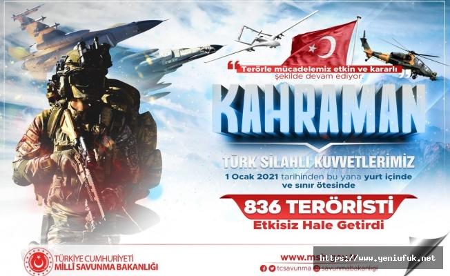 1 Ocak'tan Bu Yana 836 Terörist Etkisiz Hale Getirildi