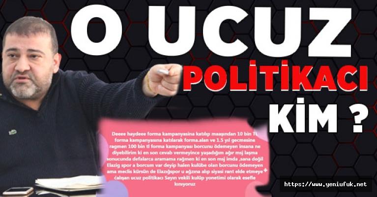 O Ucuz Siyasetçi Kim?