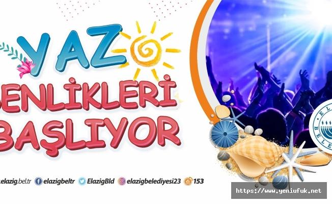 Elazığ Belediyesi Yaz Şenlikleri Başlıyor