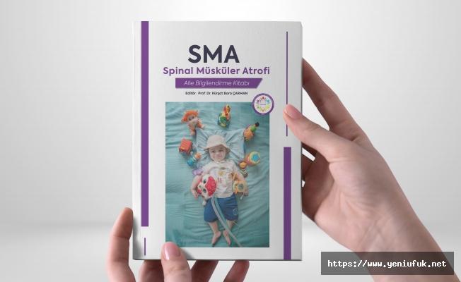 'SMA Aile Bilgilendirme Kitabı Ailelere Rehber Olacak