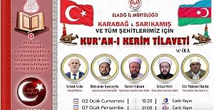 """Elazığ İl Müftülüğü, Şehitler İçin """"Kur'an-ı Kerim Tilaveti"""" Programı Düzenliyor"""