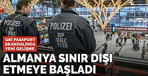 Almanya Gri pasaport olayında sınır dışı etmeye başladı
